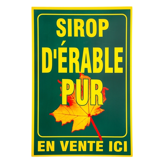 """Picture of GREEN SIGN 20 X 30 """"SIROP D'ERABLE PUR"""""""